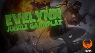League of Legends - EVELYNN JUNGLE GAMEPLAY - NOVO ESTILO! [PT-BR]