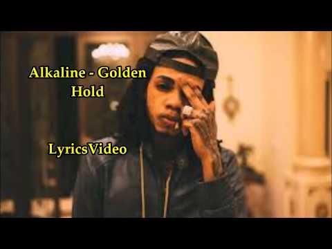 Alkaline - Golden Hold - RAW LYRICS