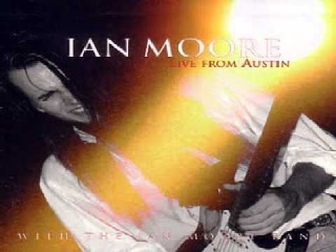 Ian Moore - Deliver Me (Live From Austin)
