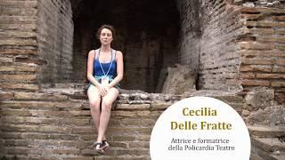 Teatro e Metodologia - Intervista a Cecilia Delle Fratte