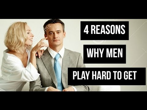 How men play hard to get