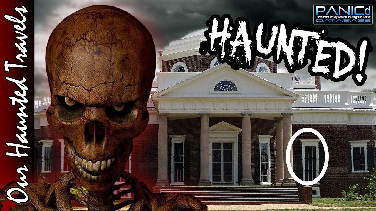 The Haunting of Jefferson's Monticello | Ghost Stories and Folklore by: PANICdVideos