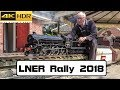 2018 LNER Day - Leyland Society Of Model Engineers