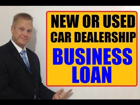 New or Used Car Dealership Capital Financing - Small Business Loans