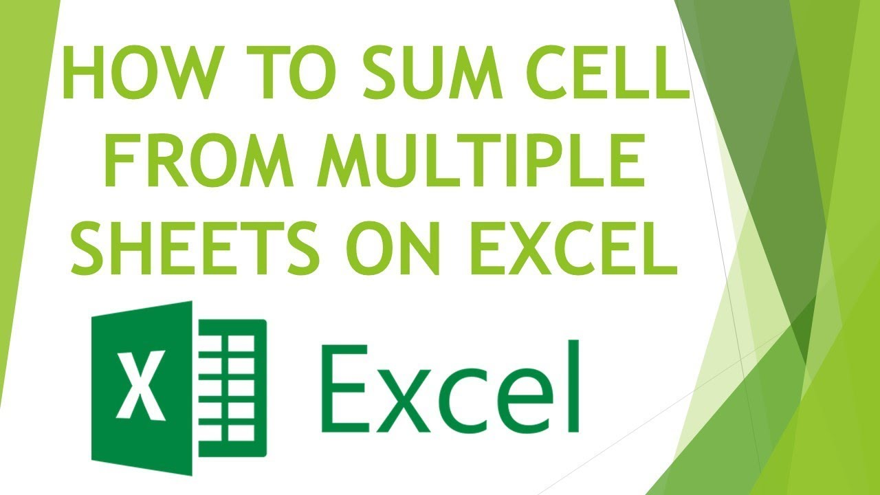 HOW TO SUM CELL FROM MULTIPLE SHEETS ON EXCEL