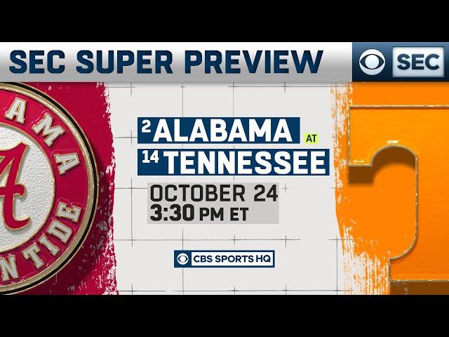 #2 Alabama vs #14 Tennessee: Super Preview | CBS Sports HQ