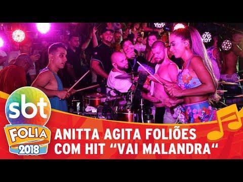 "Anitta agita foliões cantando ""Vai Malandra"" | SBT Folia 2018"