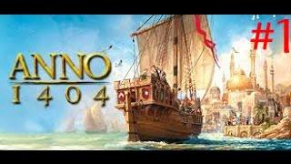 Anno 1404 Oynuyoruz Bölüm 1