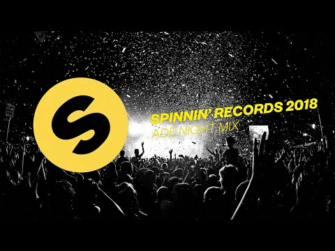 Spinnin' Records ADE 2018 - Night Mix