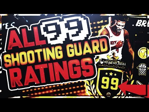 NBA 2K18 ALL 99 OVERALL SHOOTING GUARD RATINGS, BUILDS, & BADGES - MAX 99 RATINGS FOR ALL ARCHETYPES