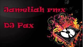 JAMELIAH RMX - Dj Pax - AFRO 2015