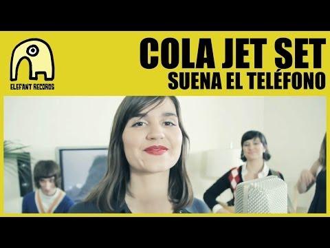 COLA JET SET - Suena El Teléfono [Official]