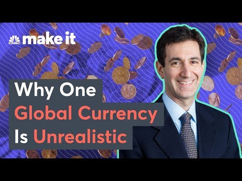 Why One Global Currency Is Unrealistic, According To This CEO