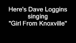 Dave Loggins - Girl From Knoxville