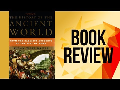 The History Of The Ancient World (Book Review)
