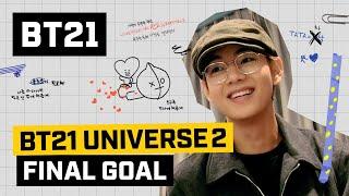 [BT21] BT21 UNIVERSE EP.04 - FINAL GOAL