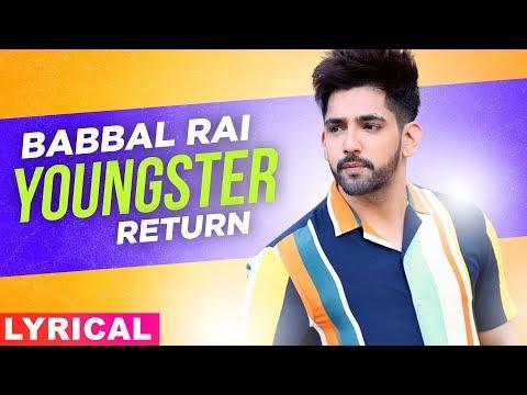 Youngster Returns (Lyrical)   Jassi Gill   Babbal Rai   Latest Punjabi Songs 2019   Speed Records