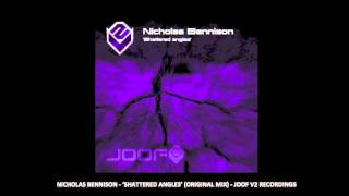 Nicholas Bennison Shattered Angles (Original Mix)