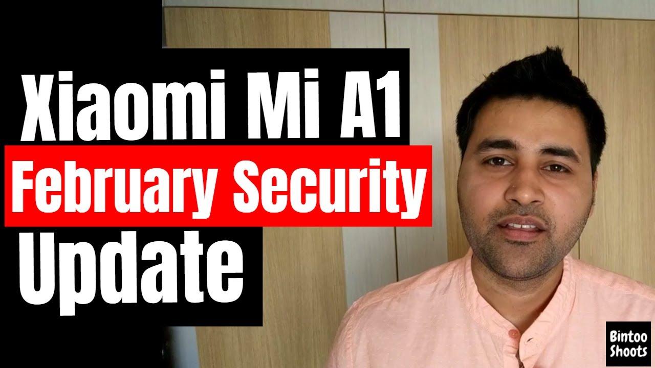 Xiaomi Mi A1 Gets February Security Patch Update in March