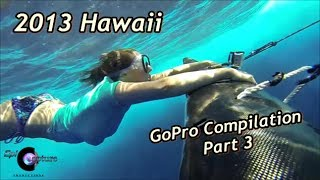 2013 Hawaii GoPro Compilation Part 3