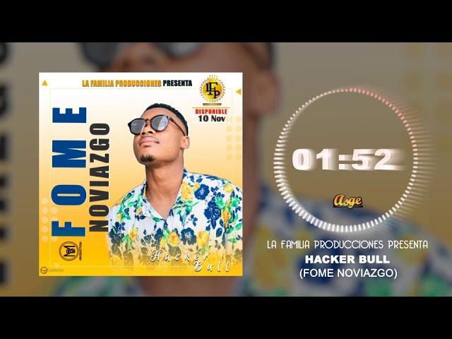 Hacker Bull_FOME-NOVIAZGO(Official Audio)