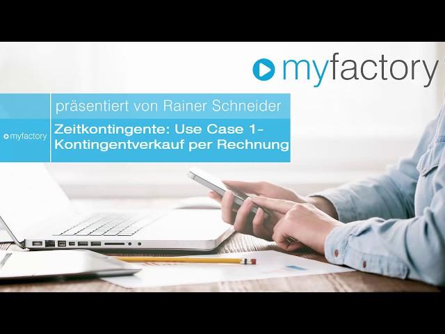Zeitkontingente Teil 3: Use Case 1 - Kontingentverkauf per Rechnung