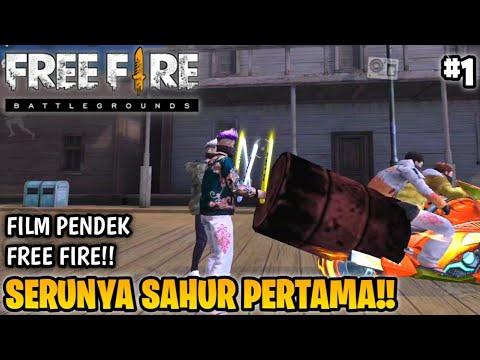 Download FILM PENDEK FREE FIRE!! SERUNYA SAHUR PERTAMA!! FREE FIRE RAMADHAN 2!! PART 1!!
