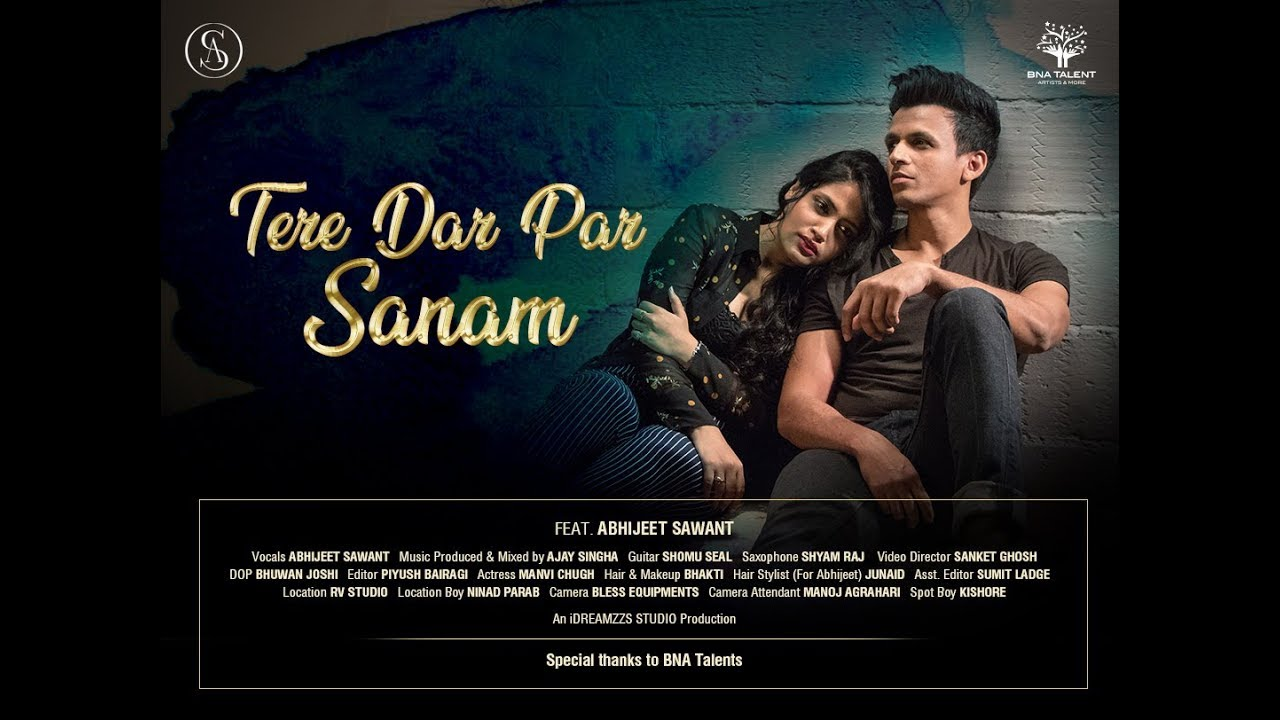 Tere Dar Par Sanam | Abhijeet Sawant | Cover | Kumar Sanu | Phir Teri Kahani Yaad Aayee