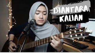 DIANTARA KALIAN ( D'MASIV ) - UMIMMA KHUSNA OFFICIAL LIVE COVER