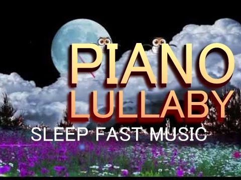 2 Hours Piano Lullaby Music to Make You Sleep FAST - Lullabies for Sleep - Bedtime Music