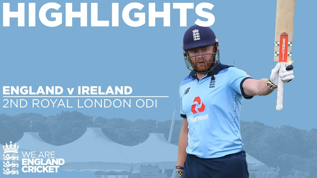 England v Ireland Highlights | Bairstow Smashes England to Series Win! | 2nd ODI