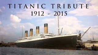 Titanic Tribute 1912 - 2015