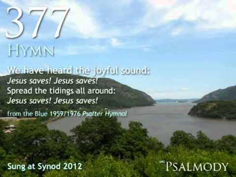 377.  We have heard the joyful sound