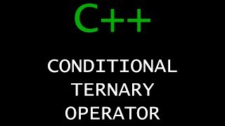 C++ Programming Tutorial 15 - Conditional Ternary Operator