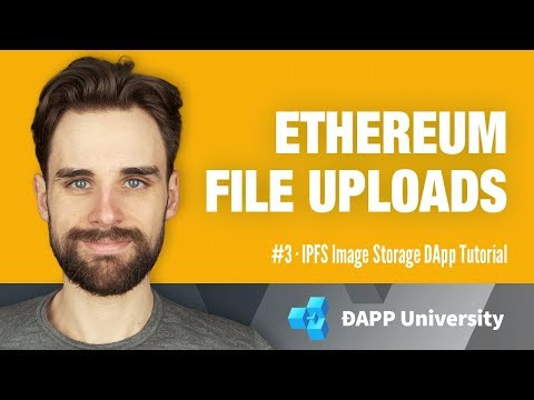 Upload Files to Ethereum Blockchain with React JS · #3 IPFS Image Storage DApp Tutorial
