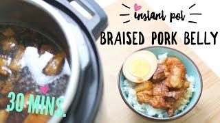 Instant Pot Recipe ♥ 30 min. Braised Pork Belly (滷肉飯)