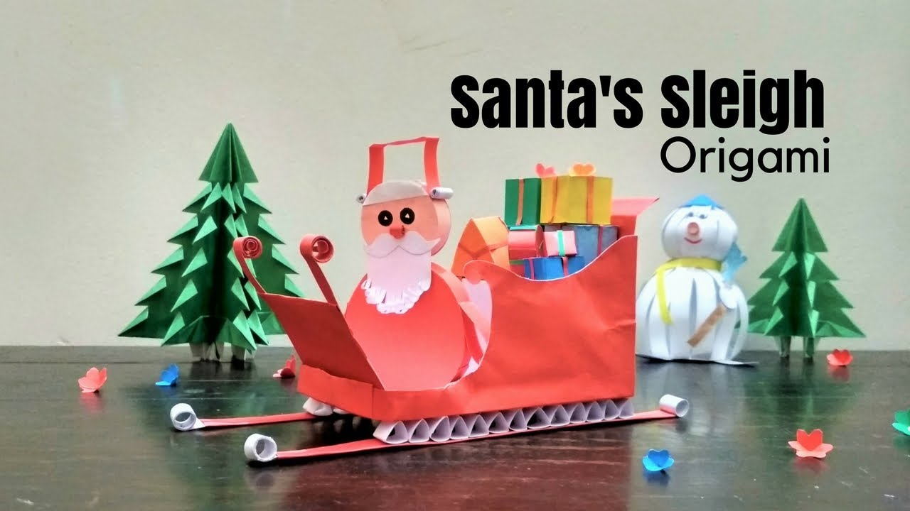 sled craft ideas origami santa s sleigh how to make a santa sleigh santa 2945