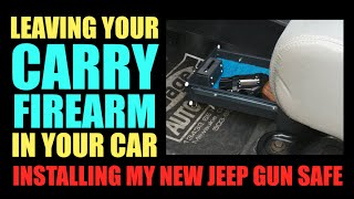 Leaving Your Gun in the Car (New Jeep Gun Safe)