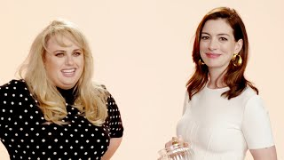 Anne Hathaway And Rebel Wilson Interview Each Other