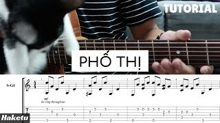 """""""Phố Thị"""" (Anh Duy) Hướng dẫn Guitar Fingerstyle"""