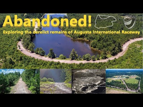 Abandoned Race Track: Augusta International. The Fastest Road Course In The U.S.?