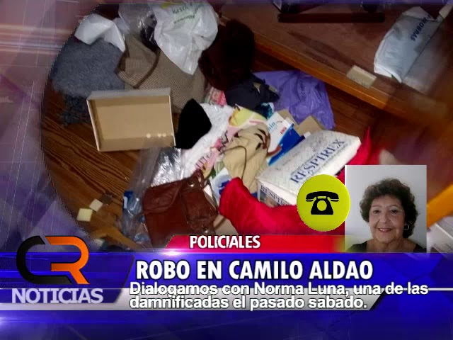 ROBO EN CAMILO ALDAO - NOTA A NORMA LUNA