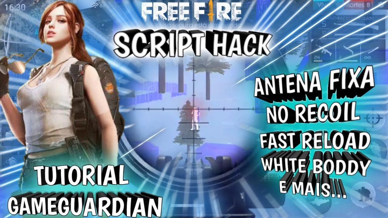 HACK FREE FIRE + TUTORIAL GAMEGUARDIAN(ANTENA FIXA , NO RECOIL , FAST  RELOAD , WITHE BODY ) SEM ROOT