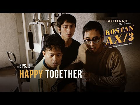 "Axelerate the series: Kostan AX/3 - EP 2 ""Happy Together"""