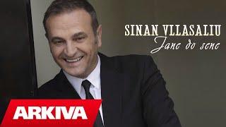Download Sinan Vllasaliu - Jane do sene (Official Audio)