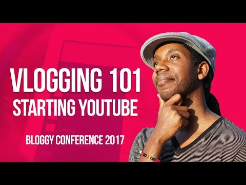 How to Start Vlogging a Guide for Bloggers: Bloggy Conference 2017