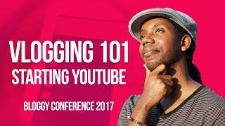 How to Start Vlogging a Guide for Bloggers Bloggy Conference 2017