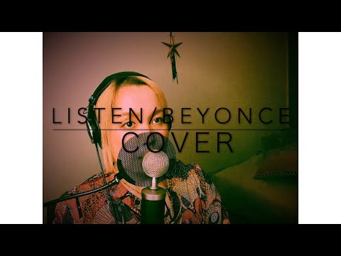 Listen/Beyonce (Cover)