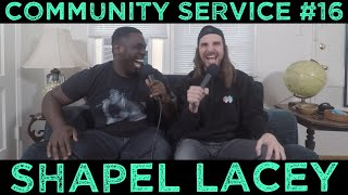 Community Service #16 -  Shapel Lacey