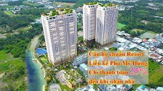 Dự án căn hộ La Partenza Nhà Bè | Căn hộ chuẩn Resort chỉ thanh toán 25% nhận nhà | Đỗ Hoàng Sinh
